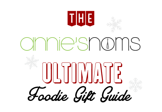 The Ultimate Foodie Gift Guide | Annie's Noms